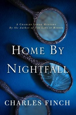 Cover Image for Home by Nightfall by Charles Finch