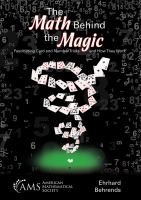 Math behind the magic : fascinating card and number tricks and how they work /