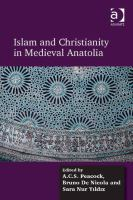 Islam and Christianity in medieval Anatolia /