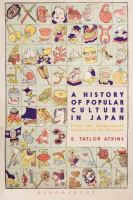 History of popular culture in Japan : from the seventeenth century to the present /