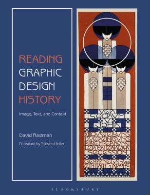 Book cover for Reading Graphic Design History [electronic resource] : Image, Text, and Context / Raizman, David