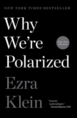 Cover Image for Why We're Polarized by Klein