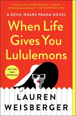 Cover Image for When Life Gives You Lululemons by