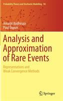 Analysis and approximation of rare events : representations and weak convergence methods /