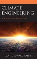 Climate engineering : a normative perspective /