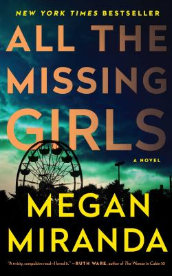 Cover Image for All the Missing Girls by Megan Miranda