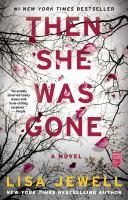 Then she was gone : a novel /