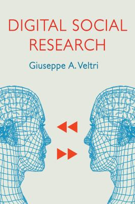 Book cover for Digital social research [electronic resource] / Giuseppe A. Veltri