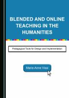 Blended and online teaching in the humanities : pedagogical tools for design and implementation /