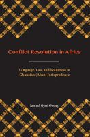 Conflict resolution in Africa : language, law, and politeness in Ghanaian (Akan) jurisprudence /