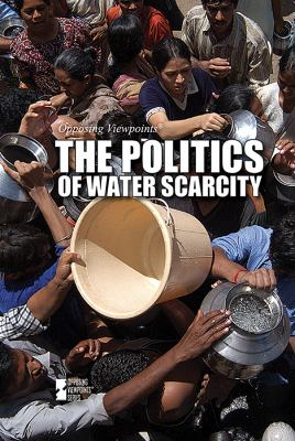 Book cover for The Politics of water scarcity