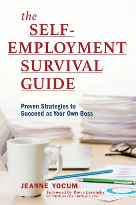 Cover Image for The Self-Employment Survival Guide by Yocum