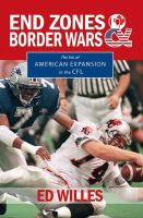 Cover of End Zones and Border Wars