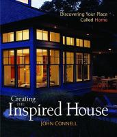 Creating the inspired house : discovering your place called home