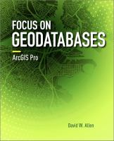 Focus on geodatabases in ArcGIS Pro /