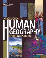 Introduction to human geography : using ArcGIS online /