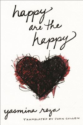 Cover Image for Happy are the Happy by Reza Yasmina