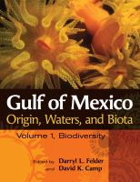 Gulf of Mexico origin, waters, and biota /