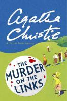 The murder on the links a Hercule Poirot mystery