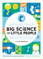 Big science for little people : 52 activities to help you and your child discover the wonders of science