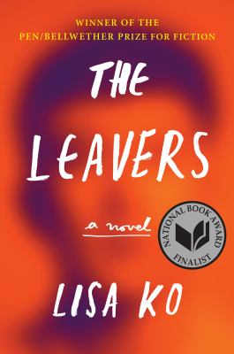 Cover Image for The Leavers by Lisa Ko
