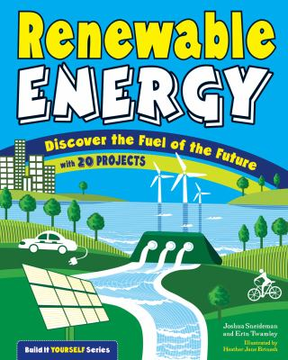 "Book Cover - Renewable Energy- Discover The Fuel Of The Future With 20 Projects"" title=""View this item in the library catalogue"
