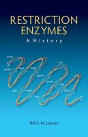 Restriction enzymes : a history /