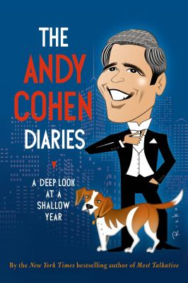 Cover Image for The Andy Cohen Diaries by Andy Cohen
