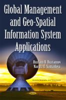 Global management and geo-spatial information system applications /