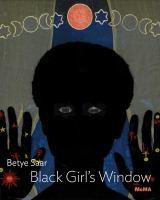 Betye Saar : Black girl's window /