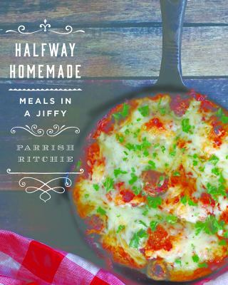 Cover Image for Halfway Homemade by