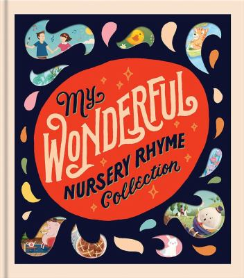 "Book Cover - My Wonderful Nursery Rhyme Collection"" title=""View this item in the library catalogue"
