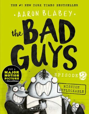 """Book Cover - The bad guys. Episode 2, Mission unpluckable"""" title=""""View this item in the library catalogue"""