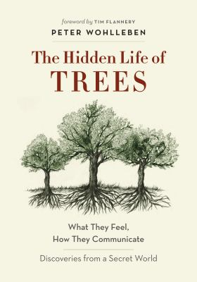 Cover Image for The Hidden Life of Trees  by Peter Wohlleben