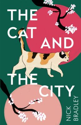 Book cover for Cat and The City [electronic resource] / Bradley, Nick
