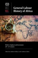 General labour history of Africa : workers, employers and governments, 20th-21st centuries /