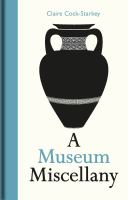 Museum miscellany /
