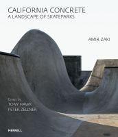 California concrete : a landscape of skateparks /