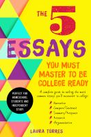 The 5 essays you must master to be college ready