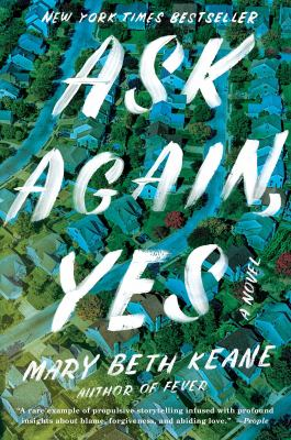 Cover Image for Ask Again, Yes: A Novel by Keane