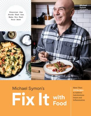Cover Image for Fix it with food by Symon