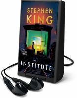 The institute : a novel