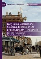 Early public libraries and colonial citizenship in the British Southern hemisphere /