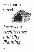 Essays on architecture and city planning /