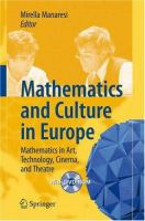 Mathematics and culture in Europe : mathematics in art, technology, cinema and theatre /