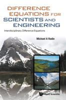 Difference equations for scientists and engineering : interdisciplinary difference equations /