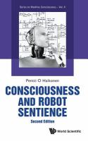 Consciousness and robot sentience /
