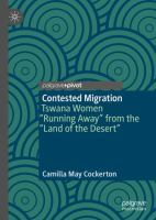 Contested migration : Tswana women running away from the land of the desert /