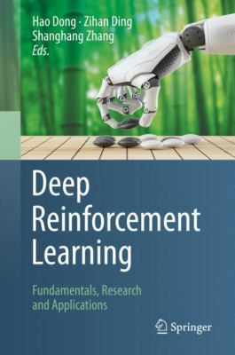 Book cover for Deep Reinforcement Learning [electronic resource] / Dong