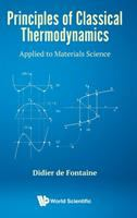 Principles of classical thermodynamics : applied to materials science /